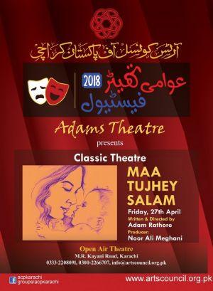 Maan Tujhey Salam - Awami Theater Festival 2018.jpg