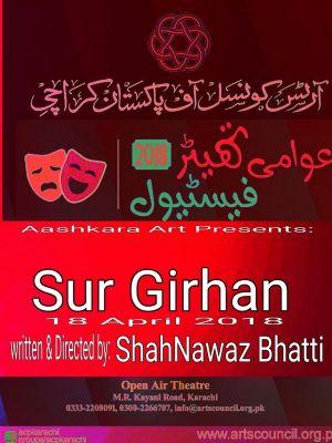 Sur Girhan - Awami Theater Festival 2018